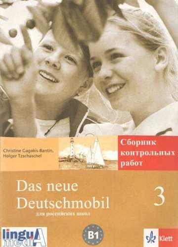 neue deutschmobil Сборник контрольных работ Сборник контрольных работ