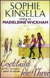 Kinsella S. Cocktails for Three