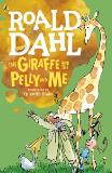Dahl R. The Giraffe and the Pelly and Me (R/I)