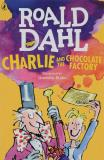 Dahl R. Charlie and the Chocolate Factory