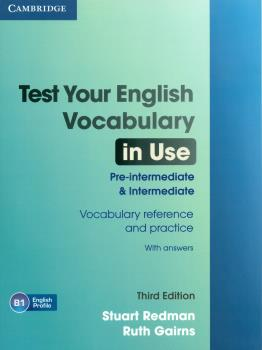 Test Your English Vocabulary in Use: Pre-intermediate / Intermediate (3Ed) Book + answers