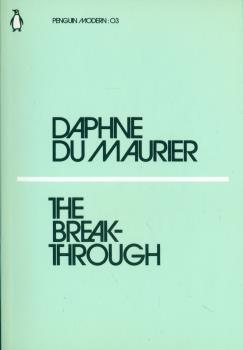 Du Maurier D. The Breakthrough