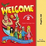 Welcome 2. Pupil's Audio CD. (School Play & Songs CD). Beginner / Аудио CD для работы дома